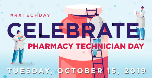 Celebrate Pharmacy Technician Day