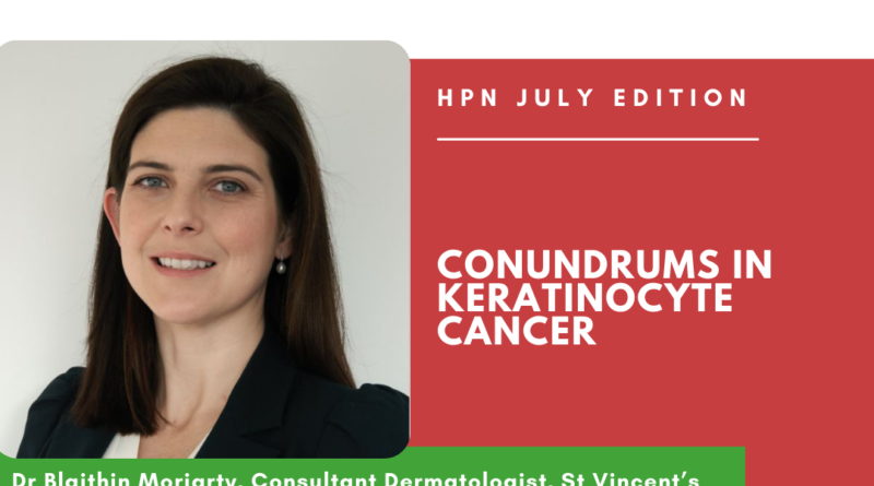 Conundrums in Keratinocyte Cancer