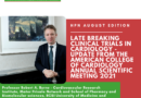 Late Breaking Clinical Trials in Cardiology – Update from the American College of Cardiology Annual Scientific Meeting 2021